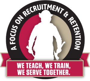 A Focus on Recruitment and Retention - We Teach, We Train, We Serve Together
